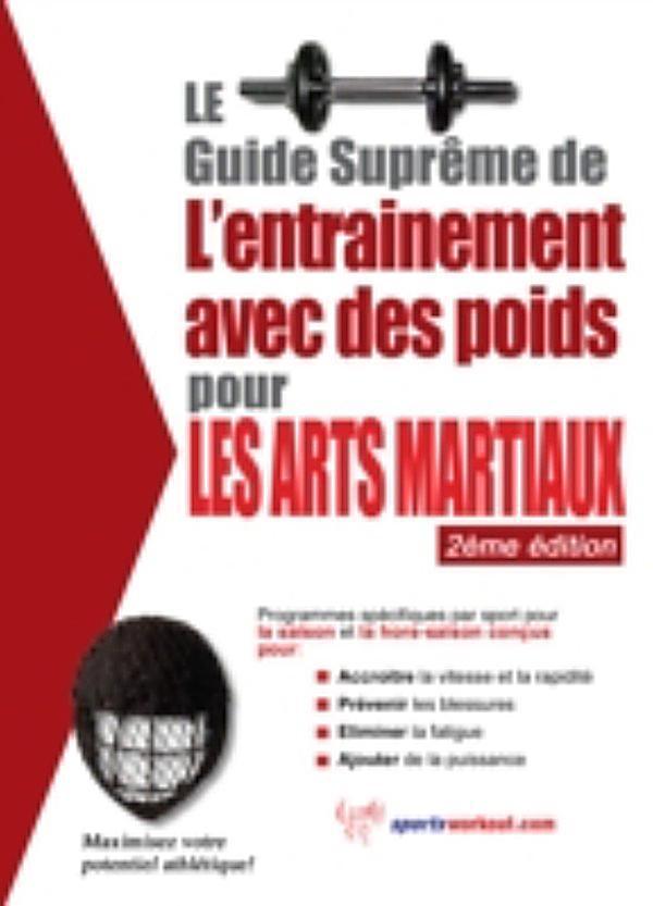 Le Guide Supreme De L 39 Entrainement Avec Des Poids Pour Les