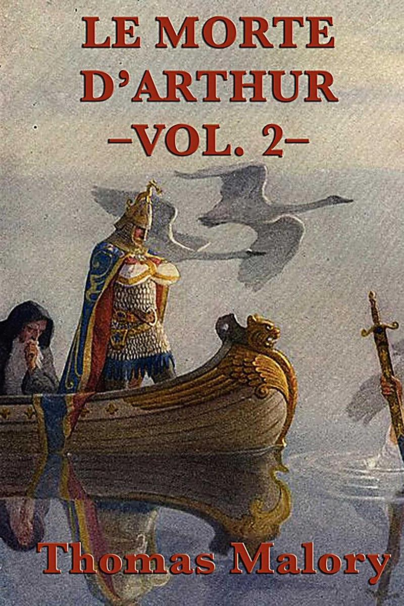 code of chivalry in morte d arthur Le morte d'arthur presents the importance of possessing the characteristics ofhonor, loyalty, and courage the most important aspect of the chivalric code is honor without honor a man isbelieved to be less of a person during the middle ages.
