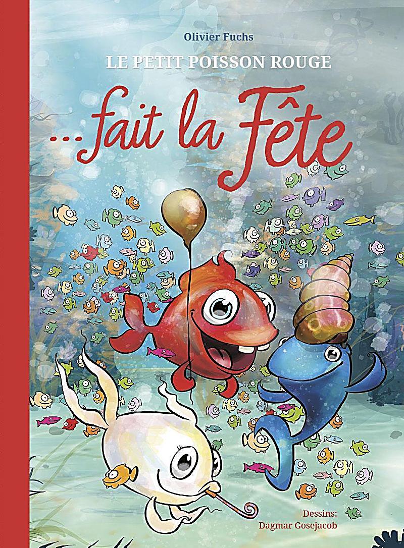 Le petit poisson rouge fait la f te buch portofrei for Petit poisson rouge
