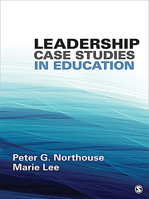 educational case studies leadership It's in troubling times when leaders emerge or have the opportunity to show their leadership skills  how leaders emerge during challenging times  case studies .