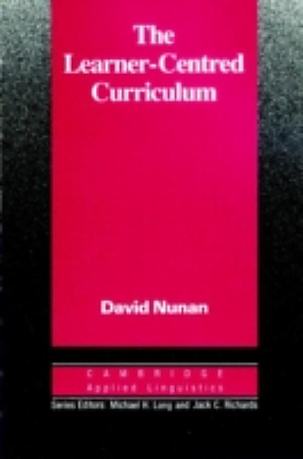 learner centered curriculum A learner-centered curriculum will contain similar elements to those contained in traditional curriculum development, that is, planning (including needs analysis, goal journal of education and practice wwwiisteorg.