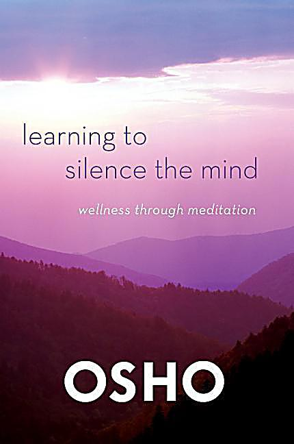 learning to silence the mind osho pdf
