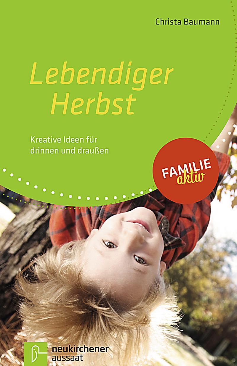 Lebendiger Herbst Buch jetzt bei Weltbildch online bestellen