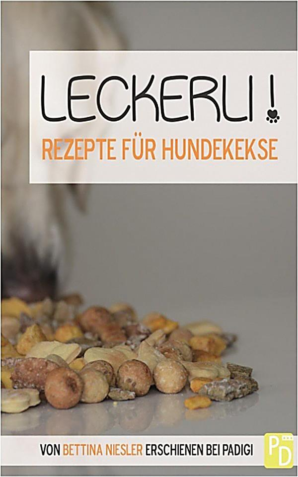 leckerli rezepte f r hundekekse ebook jetzt bei. Black Bedroom Furniture Sets. Home Design Ideas