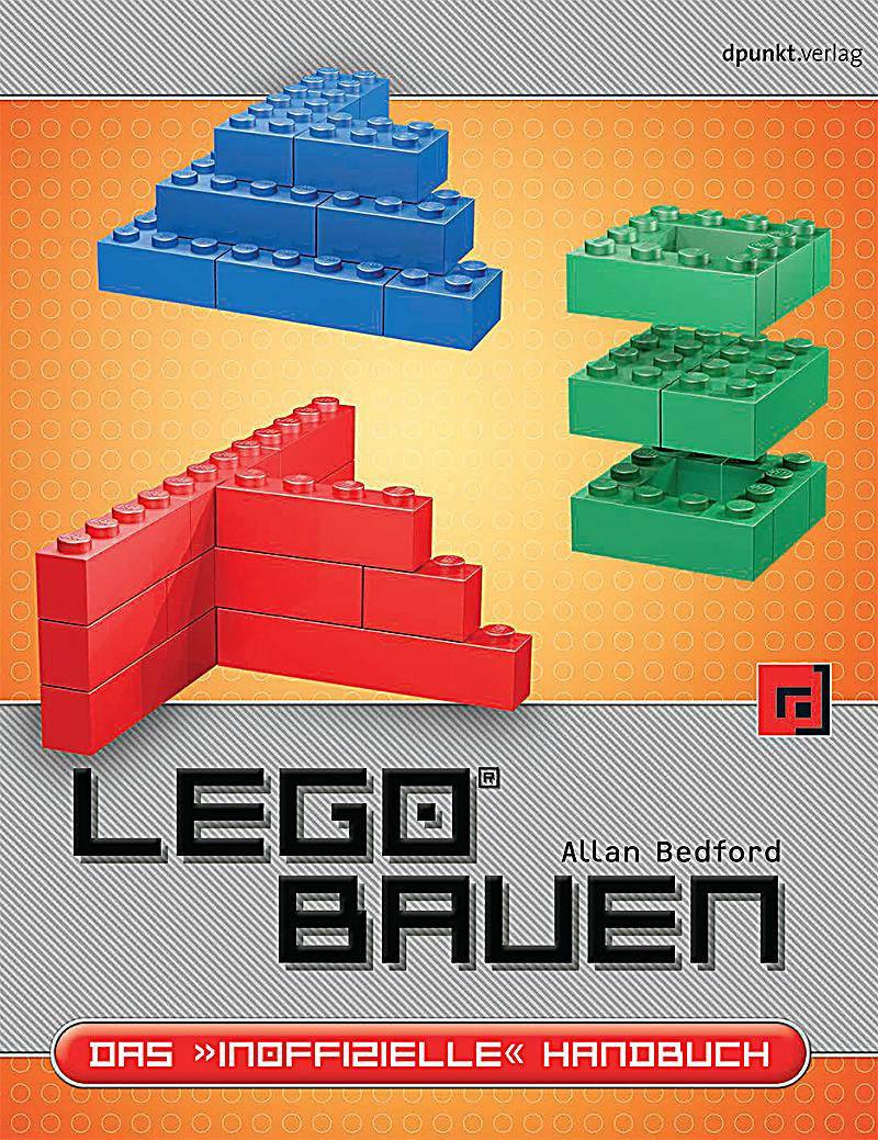 lego bauen buch von allan bedford portofrei bei. Black Bedroom Furniture Sets. Home Design Ideas