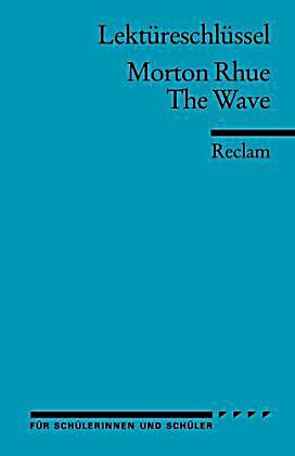 the wave morton rhue essay