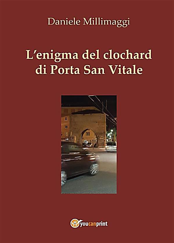 L 39 enigma del clochard di porta san vitale ebook - Porta san vitale bologna ...