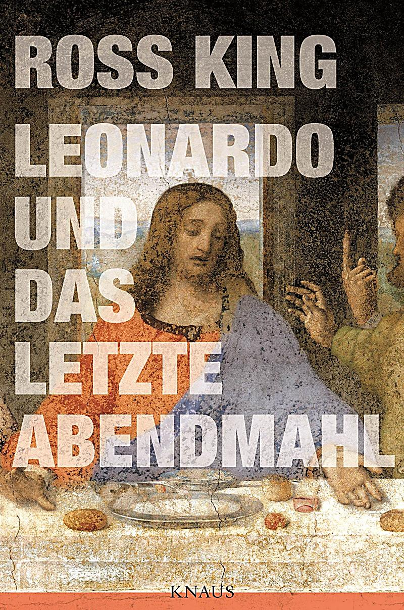 leonardo und das letzte abendmahl buch bei bestellen. Black Bedroom Furniture Sets. Home Design Ideas