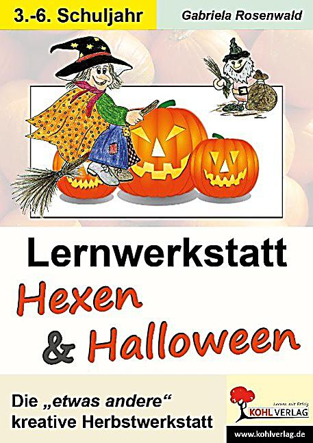 lernwerkstatt hexen und halloween buch portofrei bei. Black Bedroom Furniture Sets. Home Design Ideas