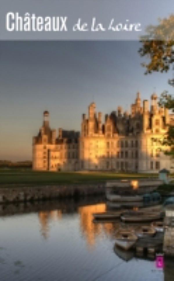 Les chateaux de la loire ebook jetzt bei - Office du tourisme chateau de la loire ...