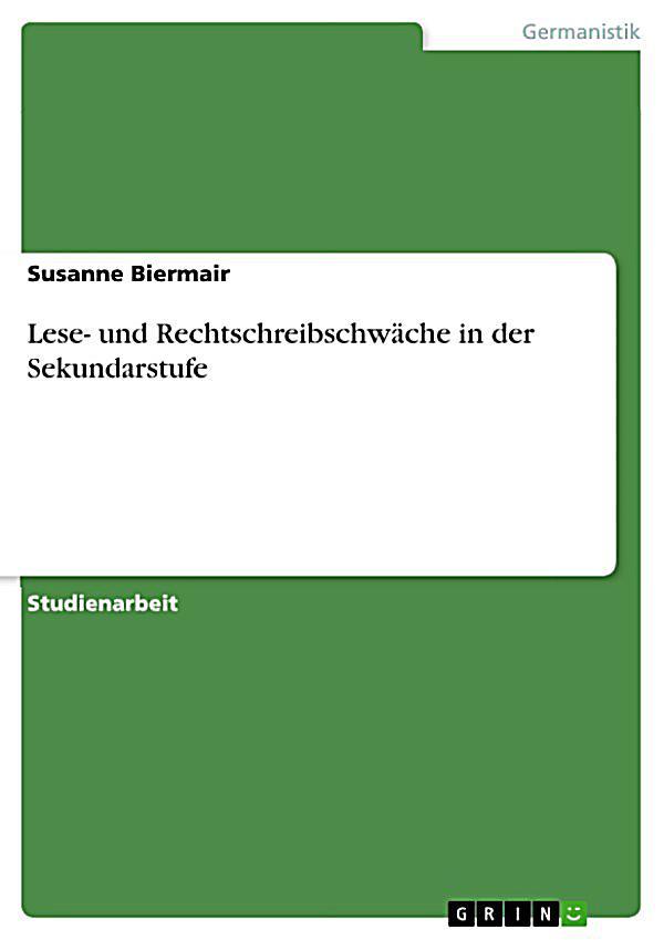 lese und rechtschreibschw228che in der sekundarstufe ebook