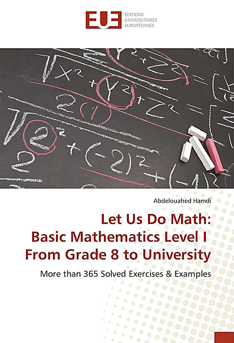 Let Us Do Math: Basic Mathematics Level I From Grade 8 To