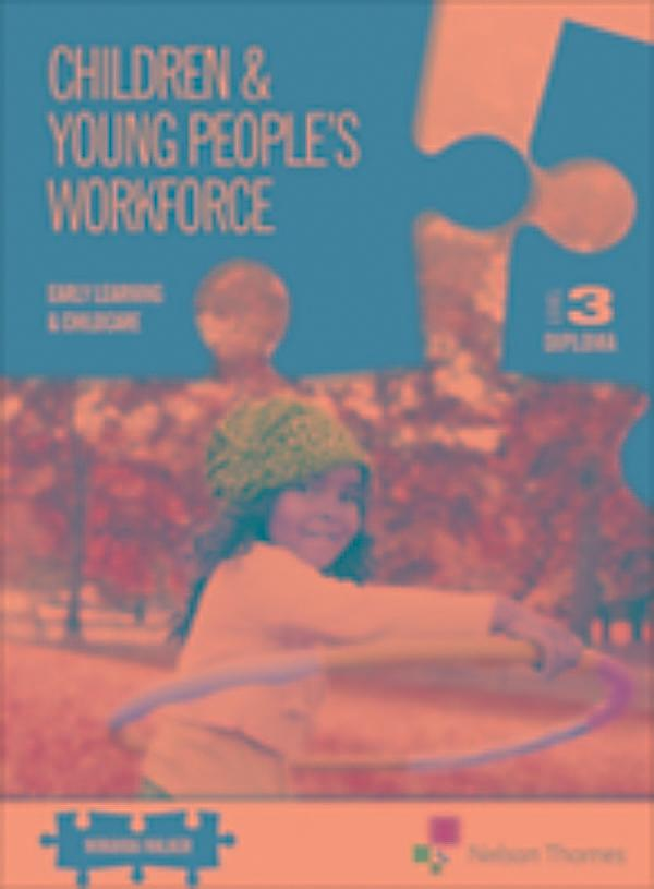 children and young peoples workforce 45 This qualification has been designed to build the knowledge and skills you'll need when working with children and young people from birth to 19 years course aims to deepen knowledge of legislation, national and local guidance relating with children and young people.