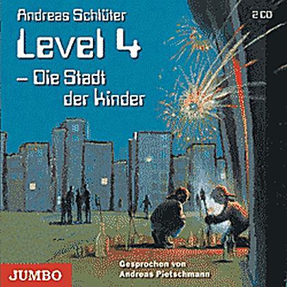 level 4 die stadt der kinder 2 audio cds h rbuch. Black Bedroom Furniture Sets. Home Design Ideas
