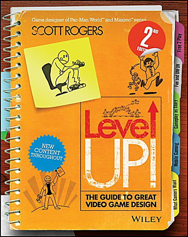 Level Up Guide To Great Video Game Design Pdf