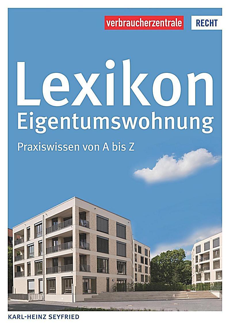 Lexikon eigentumswohnung buch portofrei bei for Eigentumswohnung
