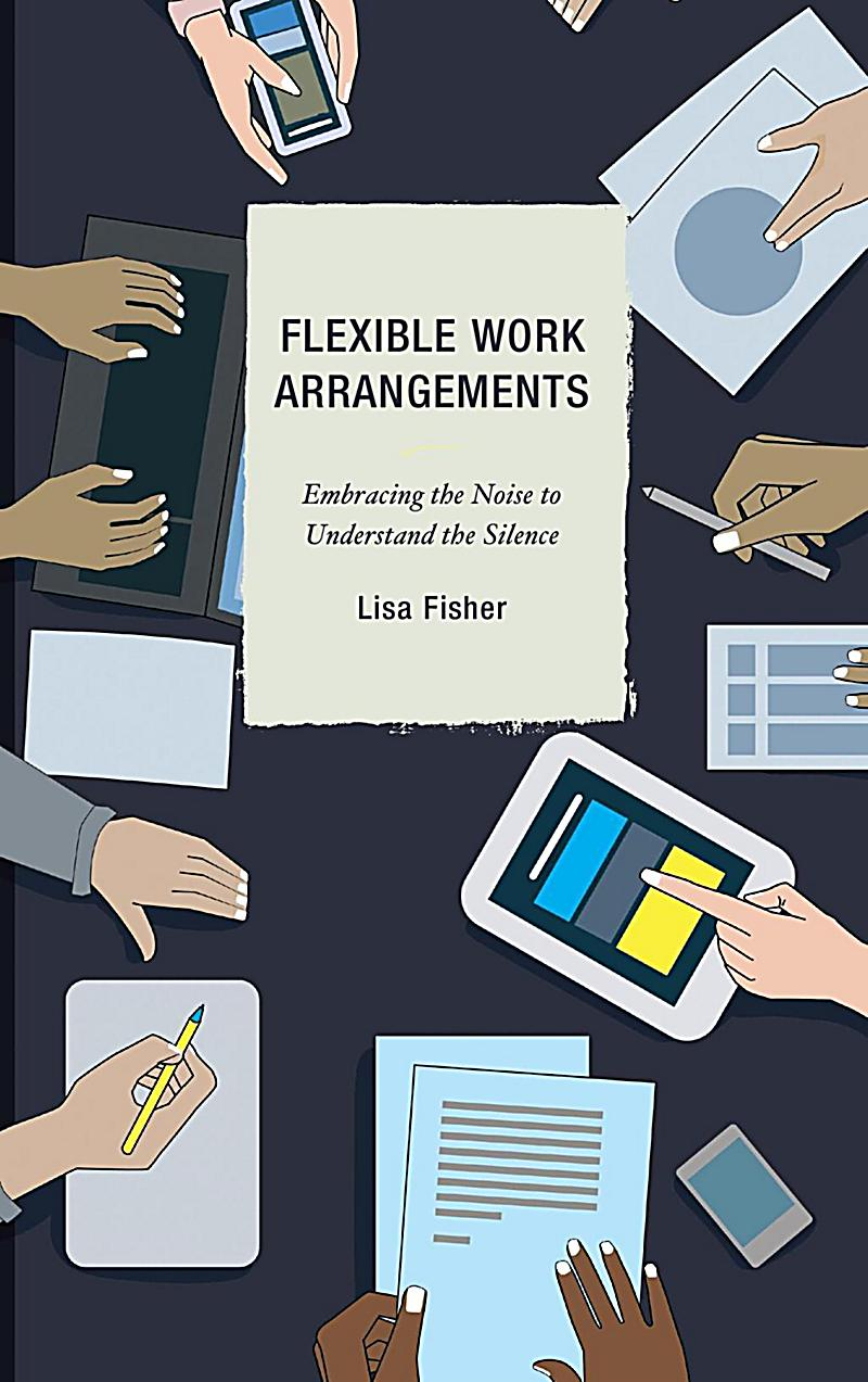 work arrangements Work-life balance is a factor when employees decide whether to stay or move on learn how flexible work arrangements can help keep staff in place.