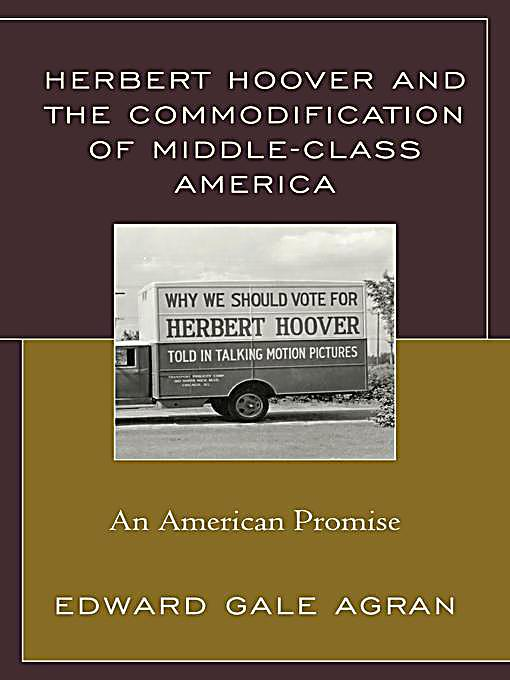 The Commodication Of Blackness The Rise Instagram Baddie: Lexington Books: Herbert Hoover And The Commodification Of