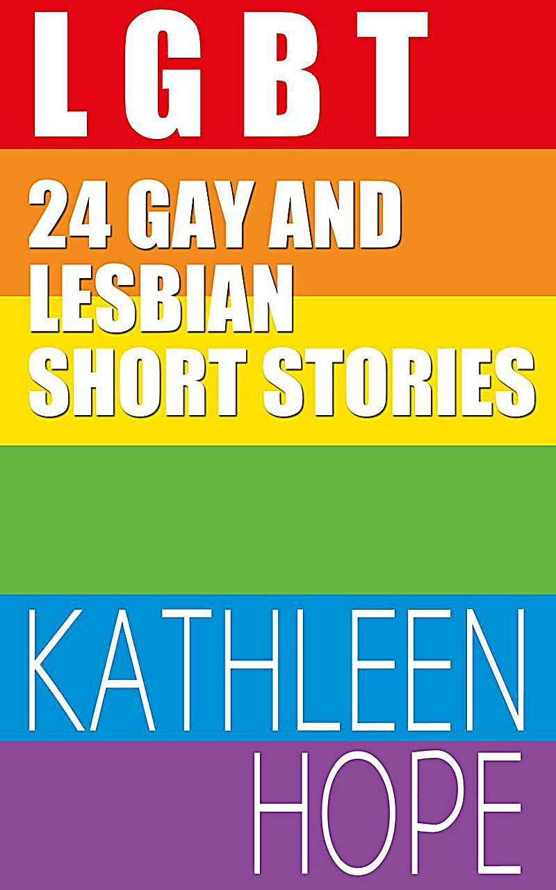 Gay and lesbian short stories
