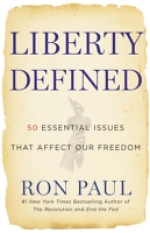 ron pauls liberty defined Recipient of the ron paul liberty in media  the future of freedom foundation compiles the very best articles expressing  ron paul's faith in basic human.