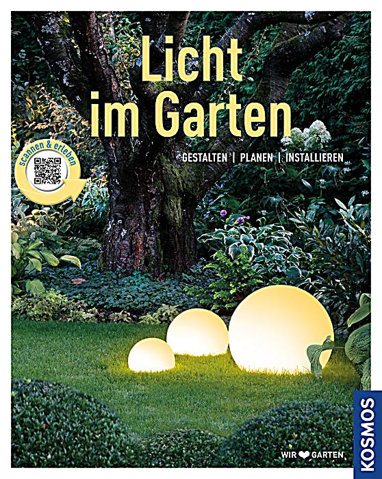 licht im garten mein garten buch bei online. Black Bedroom Furniture Sets. Home Design Ideas