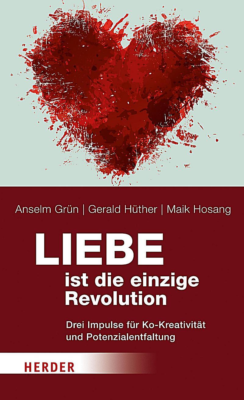 Liebe ist die einzige Revolution: ebook jetzt bei Weltbild.ch