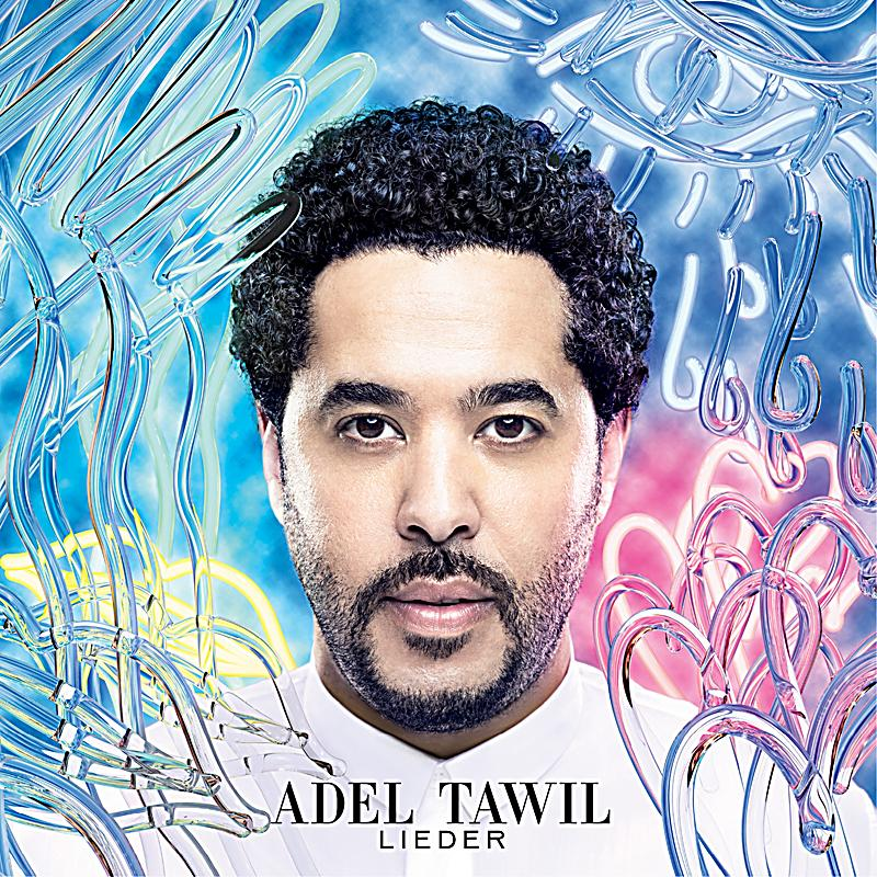 Songtext Lieder Adel Tawil