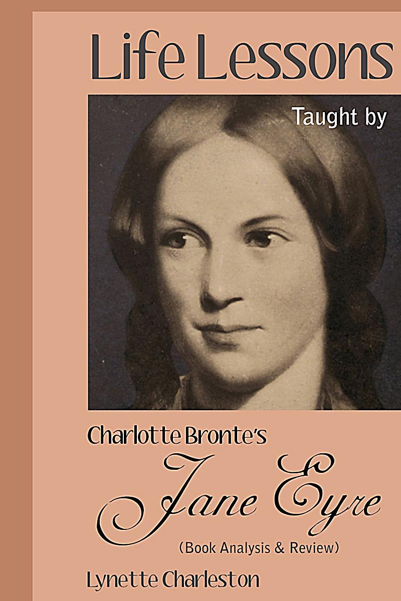 book analysis jane eyre Look at the physical portrayal of jane eyre the book describes  the film ends similarly to the book jane eyre returns to edward  literary analysis of the .