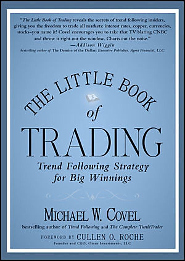 The little book of trading trend following strategy for big winnings (little books. big profits)