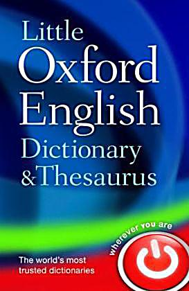 little oxford dictionary and thesaurus buch portofrei. Black Bedroom Furniture Sets. Home Design Ideas