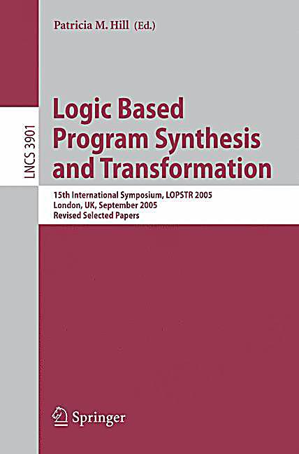 Logic Based Program Synthesis and Transformation Buch