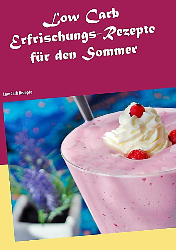low carb erfrischungs rezepte f r den sommer ebook. Black Bedroom Furniture Sets. Home Design Ideas