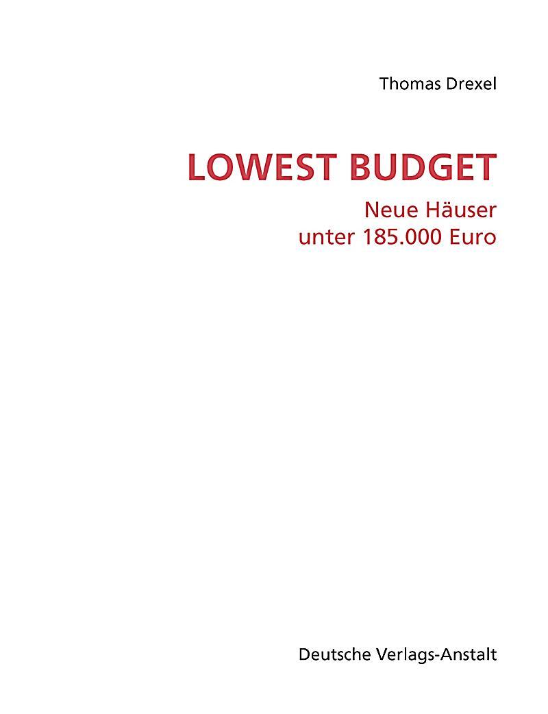 lowest budget neue h user unter euro buch portofrei. Black Bedroom Furniture Sets. Home Design Ideas