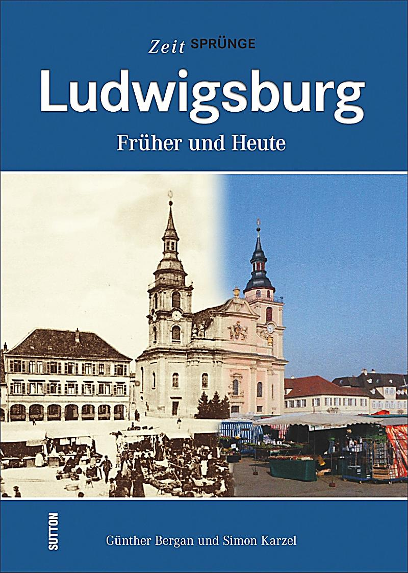 ludwigsburg buch von g nther bergan portofrei bei. Black Bedroom Furniture Sets. Home Design Ideas