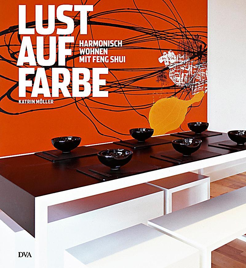 lust auf farbe buch im online shop von bestellen. Black Bedroom Furniture Sets. Home Design Ideas