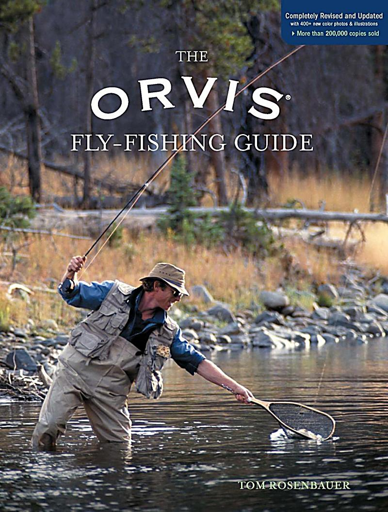 Lyons Press Orvis Fly Fishing Guide Completely Revised