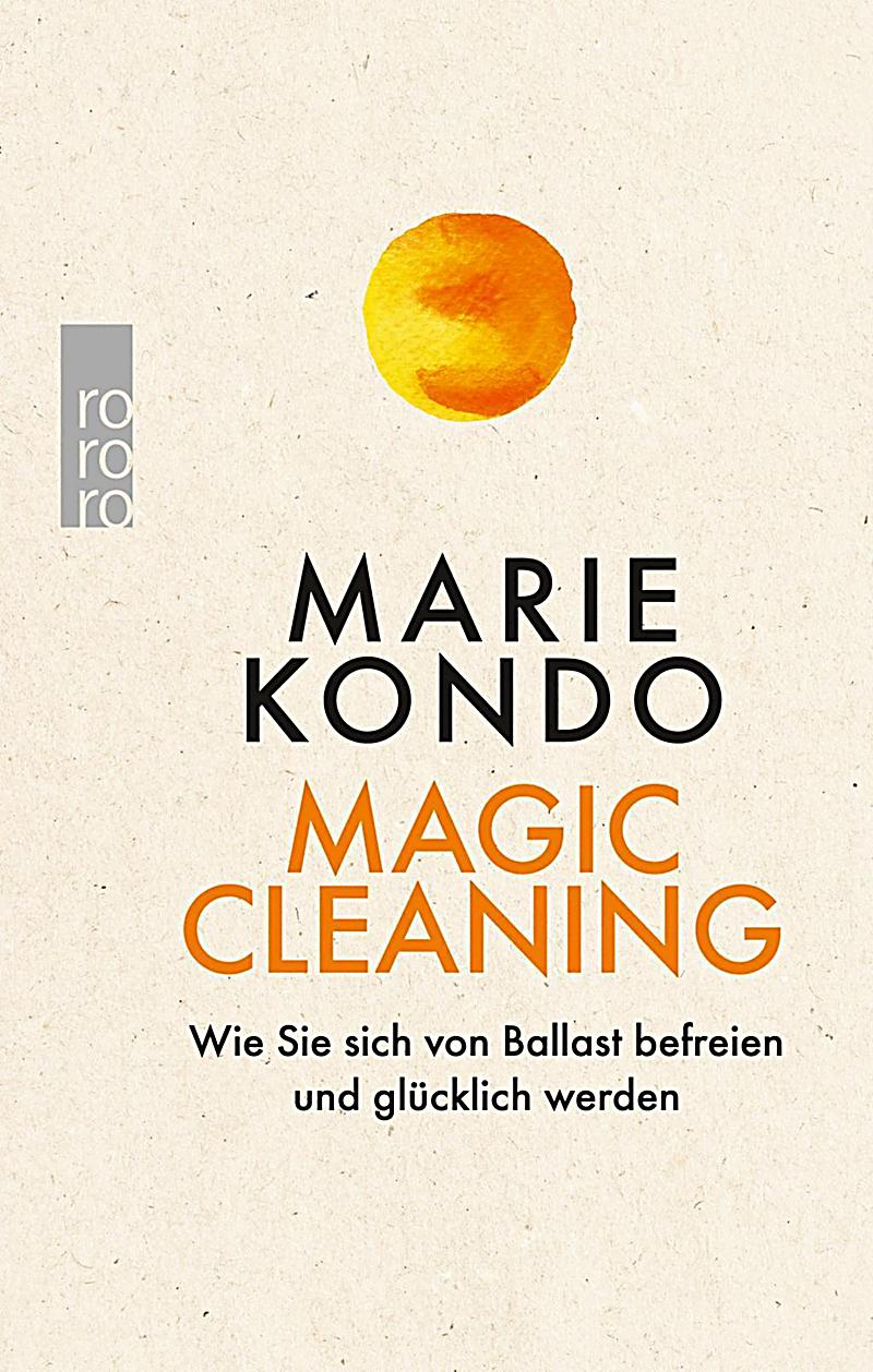 magic cleaning buch von marie kondo bei bestellen. Black Bedroom Furniture Sets. Home Design Ideas