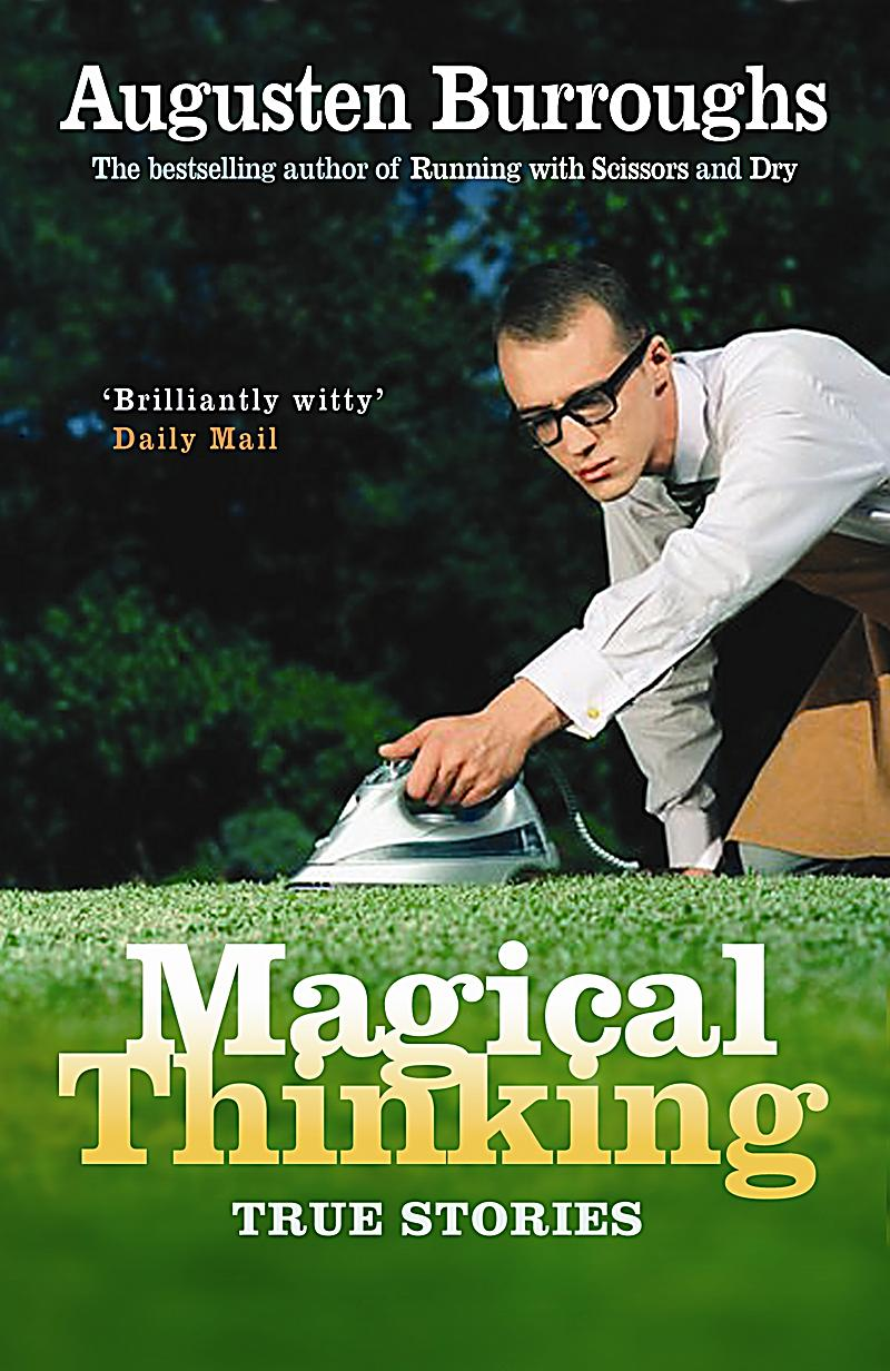 magical thinking augusten burroughs pdf