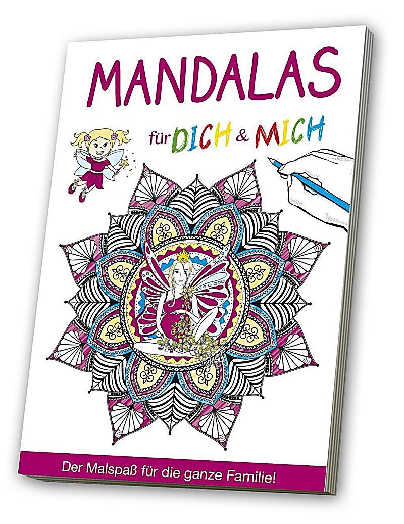 Malbuch für Dich & Mich: Mandalas Buch bei Weltbild.de bestellen