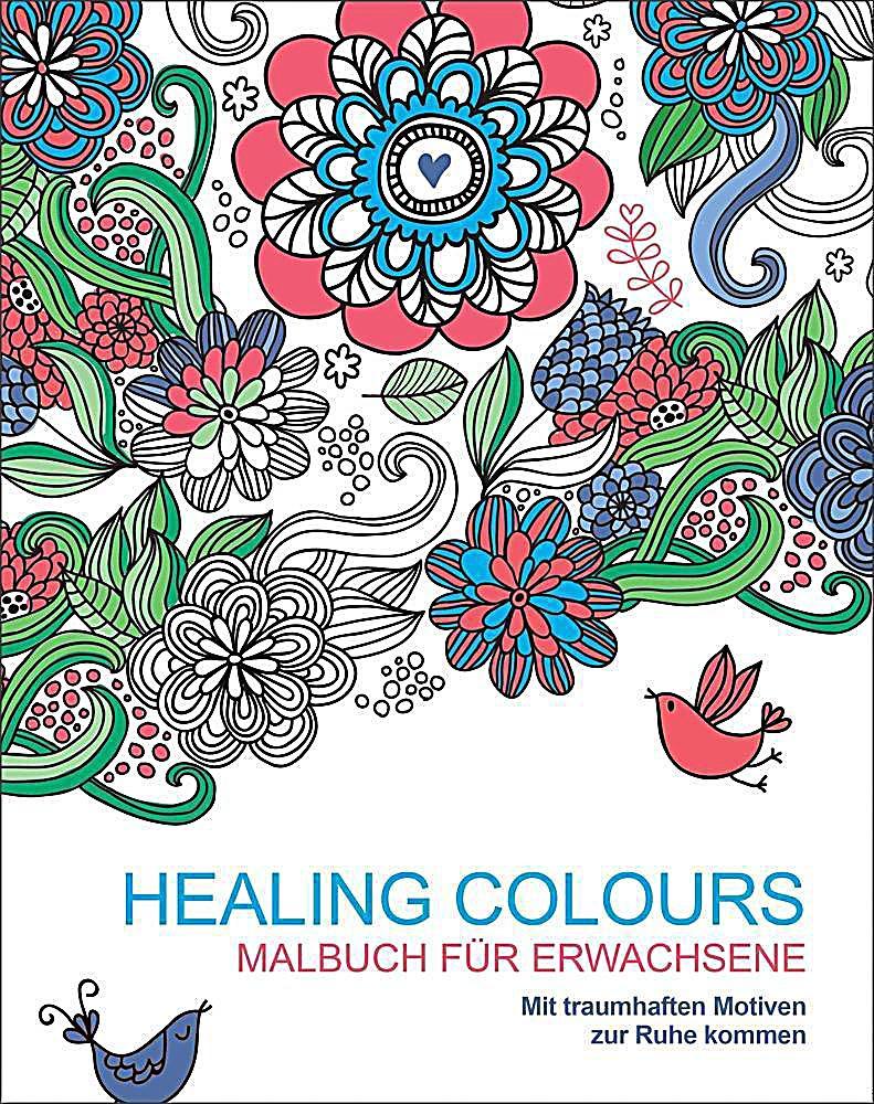 Malbuch für Erwachsene: Healing Colours Buch - Weltbild.ch