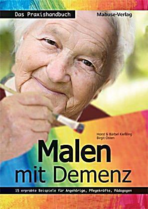 Malen mit Demenz - Das Praxishandbuch Buch portofrei ...