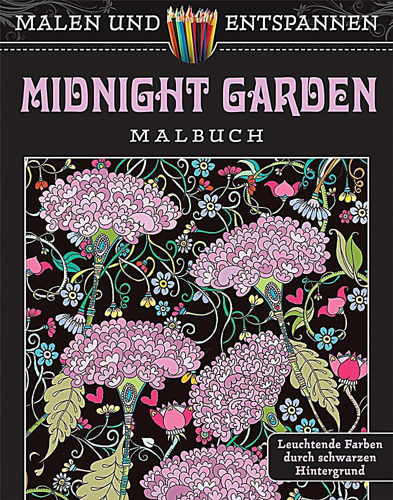 malen und entspannen midnight garden buch. Black Bedroom Furniture Sets. Home Design Ideas
