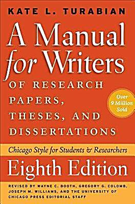 kate turabian a manual for writers of term papers theses and dissertations seventh edition Turabian's manual for writers of research papers theses and dissertations 7th edition information on writing, searching, evaluating sources, scholarly vs popular and.