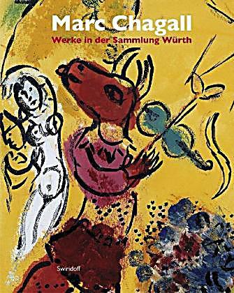 marc chagall werke in der sammlung w rth buch portofrei. Black Bedroom Furniture Sets. Home Design Ideas