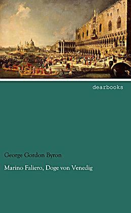 Marino Faliero, Doge von Venedig Buch portofrei bei Weltbild.ch