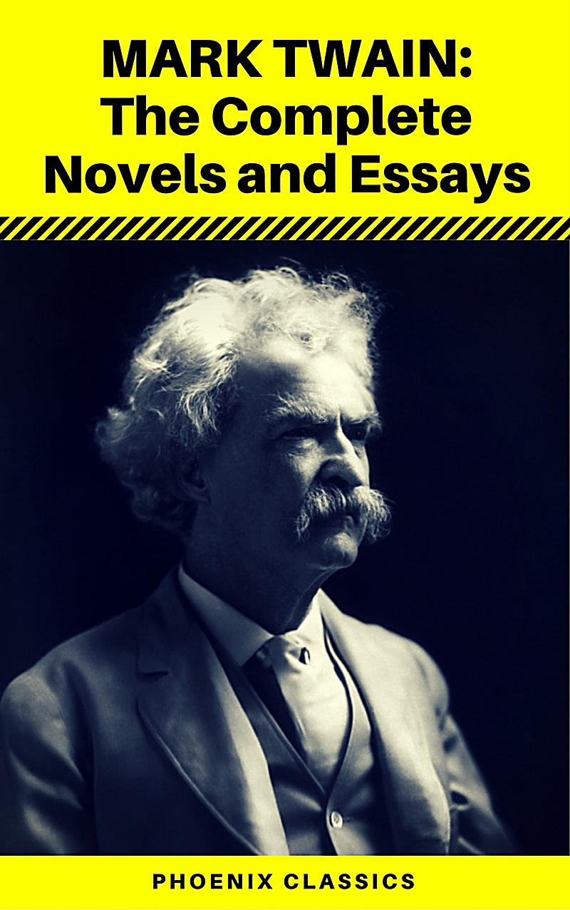 complete essay mark twain The complete essays of mark twain by mark twain starting at $099 the complete essays of mark twain has 3 available editions to buy at alibris.