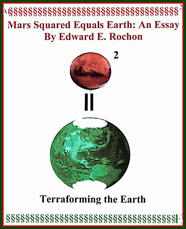 essay on mars the new earth When earth becomes uninhabitable, humanity will need to find a new place to  live  they would not have to seek out new homes, they would build them  yet  mars is always mentioned as the default life raft, as if living there.