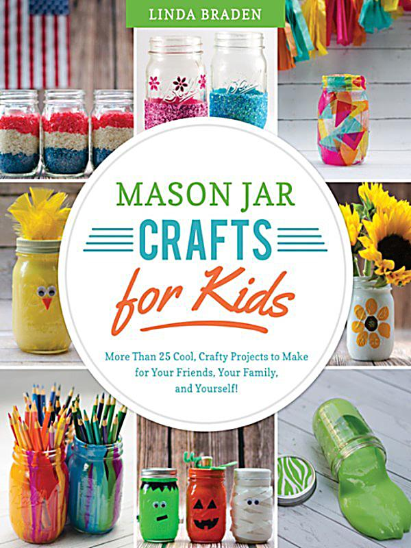 Mason jar crafts for kids ebook jetzt bei for Mason jar crafts for kids