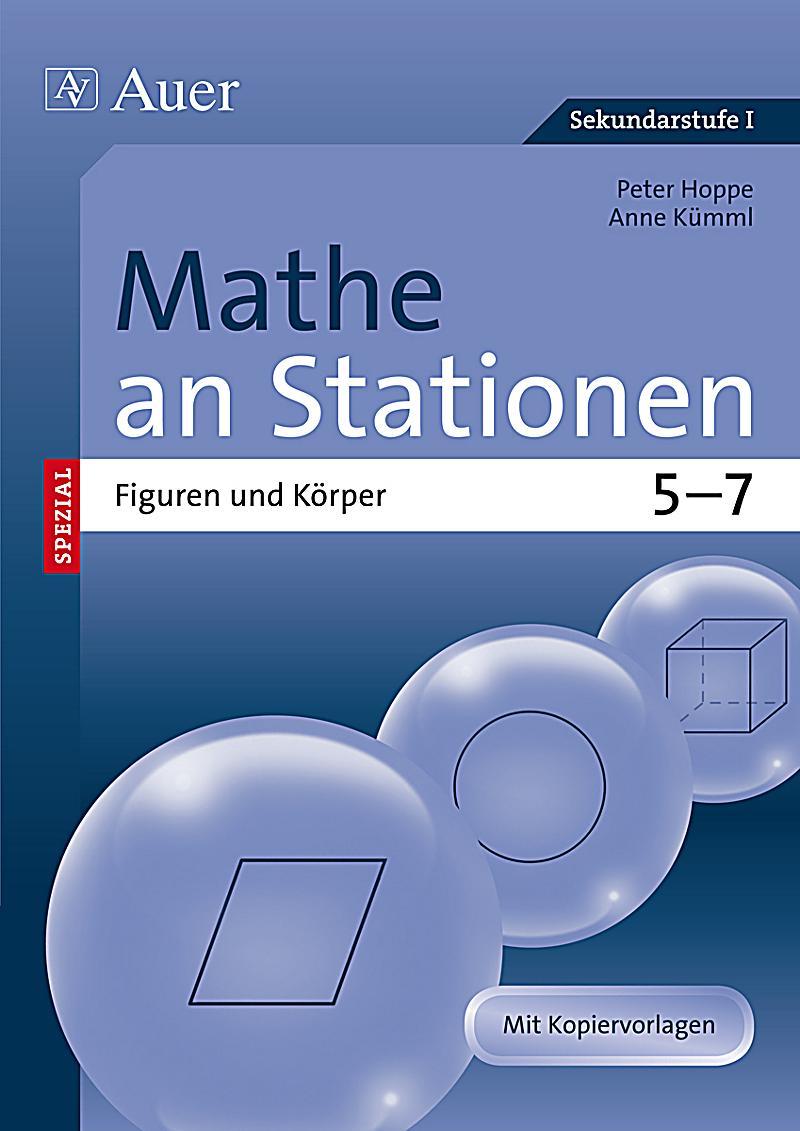 Mathe an Stationen Spezial - Figuren und Ku00f6rper 5-7 Buch