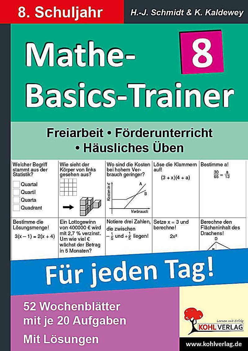 mathe basics trainer f r jeden tag 8 schuljahr hans j schmidt. Black Bedroom Furniture Sets. Home Design Ideas